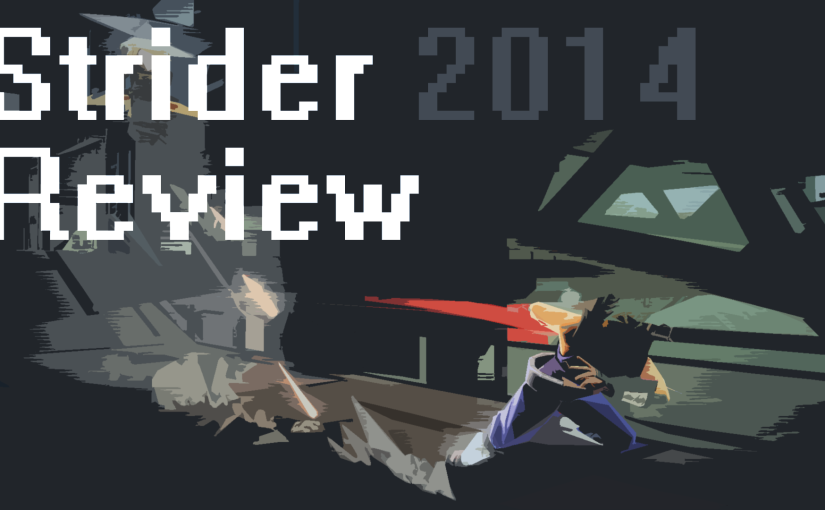 Strider 2014 Review