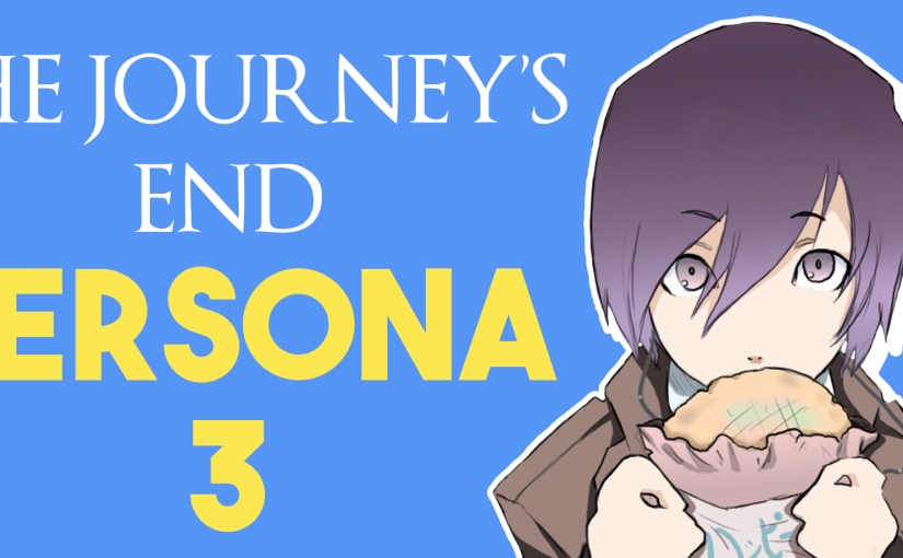 The Journey's End | Persona 3